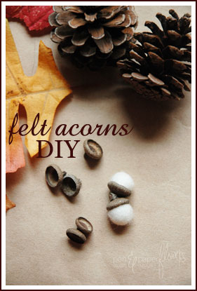 Guest Post: DIY Felt Acorns