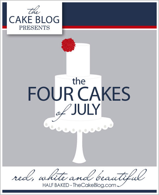 The Four Cakes of July :: TheCakeBlog.com