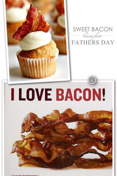 Bacon Sweets for Father's Day