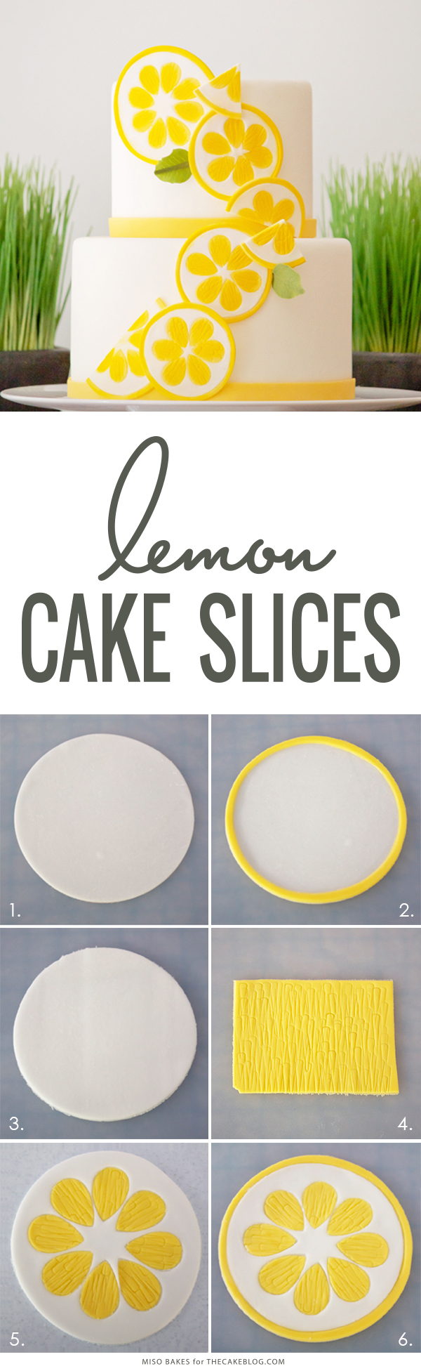 DIY Lemon Slices | how to make these easy cake and cupcake toppers | by Miso Bakes for TheCakeBlog.com