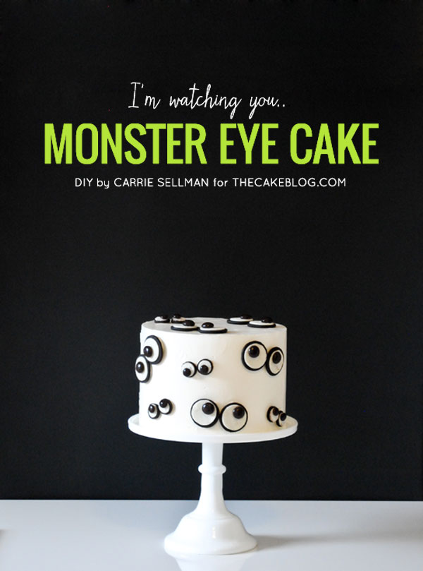 How to make a Monster Eye Cake | Tutorial by Carrie Sellman for TheCakeBlog.com
