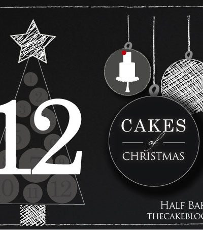 12 Cakes of Christmas!!