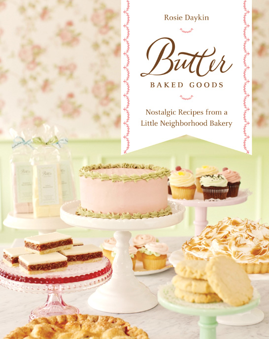 Butter Baked Goods | by Rosie Daykin | TheCakeBlog.com