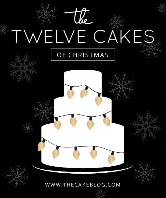 The 12 Cakes of Christmas on The Cake Blog