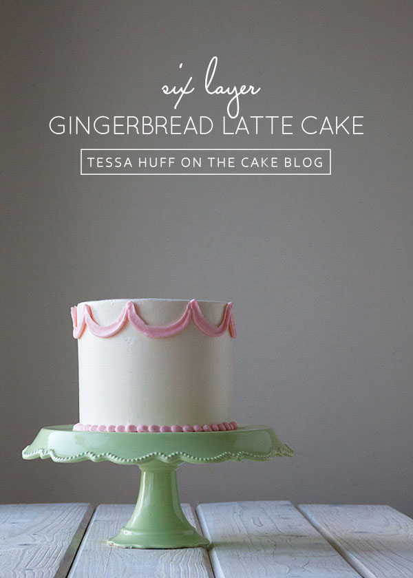 Six layers of gingerbread cake and espresso buttercream with toffee bits | Gingerbread Latte Cake  |  by Tessa Huff for TheCakeBlog.com