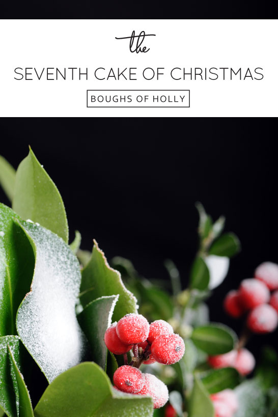 Inspired by Holly | The 7th Cake of Christmas | by Wild Orchid Baking Co | #12Cakesof Christmas