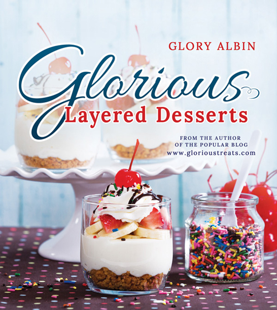 Glorious Layered Desserts | by Glory Albin