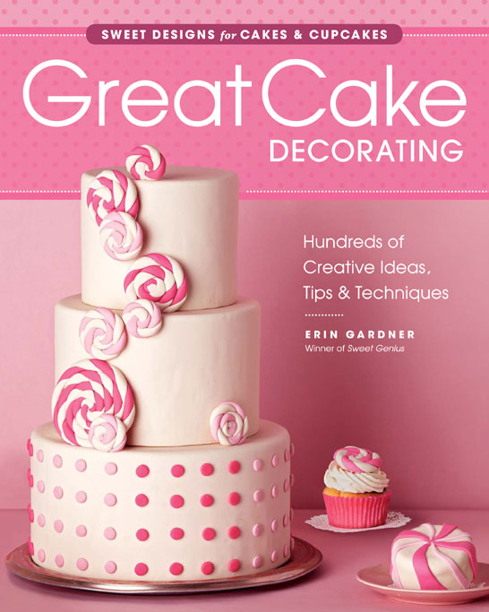 Great Cake Decorating | by Erin Gardner of Wild Orchid Baking Co.