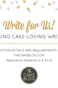 Seeking cake-loving writers | Apply to write for The Cake Blog!