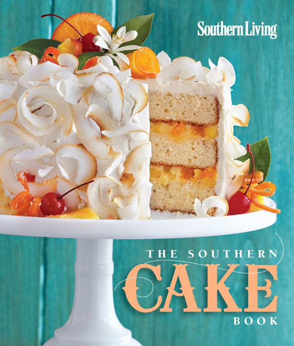 The Southern Cake Book by Southern Living | on TheCakeBlog.com