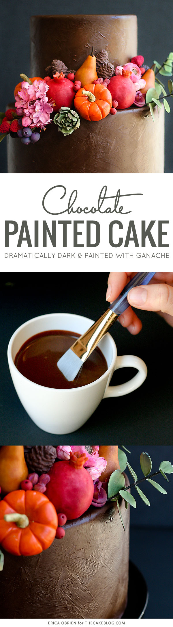 How to paint a cake with chocolate | Beautifully dark fall harvest cake with pumpkins, pears, pomegranates, eucalyptus and sage, perfect for Thanksgiving | Erica OBrien for TheCakeBlog.com