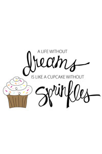 FREE : Dreams & Sprinkles Print