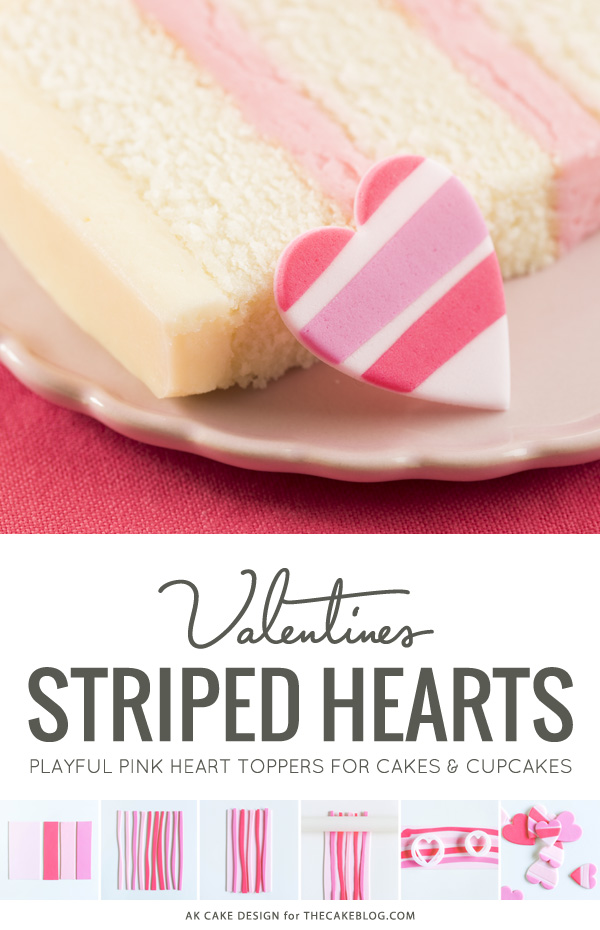How to make striped heart toppers for cake and cupcakes | Tutorial by AK Cake Design for TheCakeBlog.com