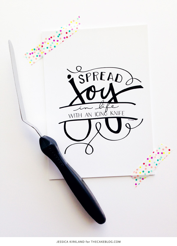 Spread Joy In Life With an Icing Knife | |Free Art Print | by Jessica Kirkland for TheCakeBlog.com