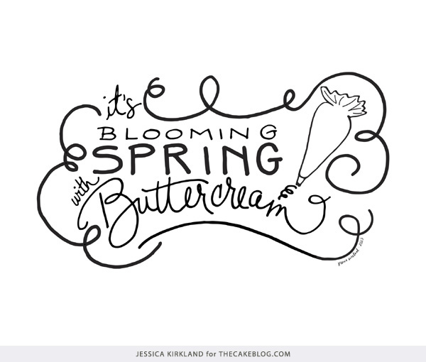 It's Blooming Spring with Buttercream | Free Art Print | by Jessica Kirkland for TheCakeBlog.com