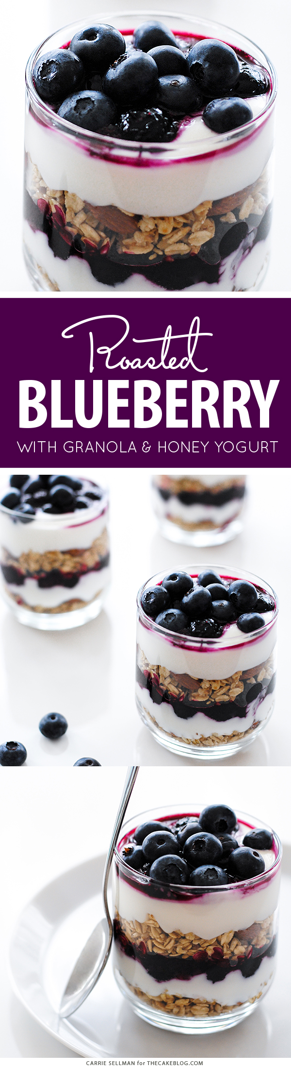 Blueberry Breakfast Parfaits with layers of roasted blueberries, granola and honey yogurt | by Carrie Sellman for TheCakeBlog.com