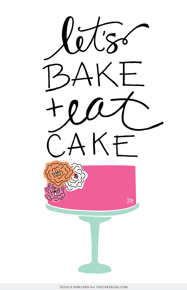 Cake Art Quotes : Let s Bake and Eat Cake