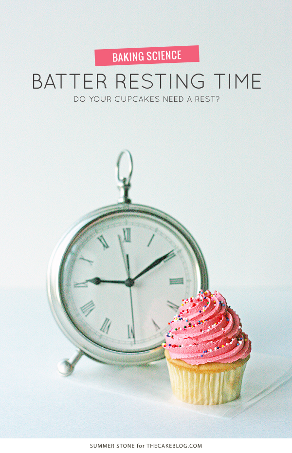 Do your cupcakes need a rest? How resting time affects cupcake batter. | by Summer Stone for TheCakeBlog.com