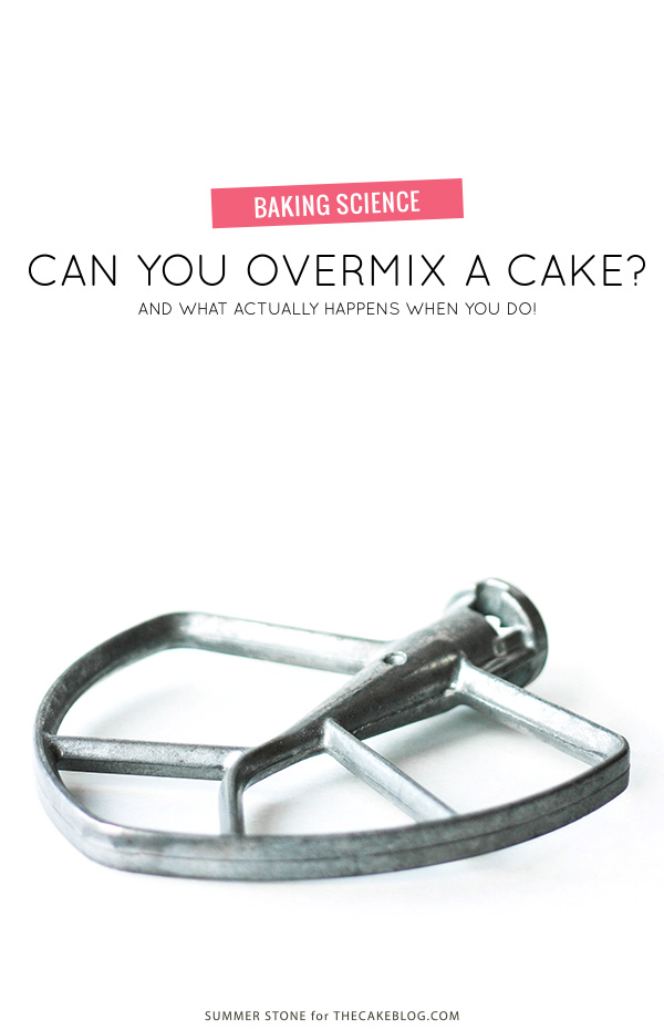 What happens when you overmix cake batter? | by Summer Stone for TheCakeBlog.com