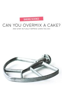 Can You Overmix A Cake?