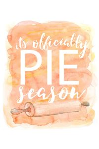It's Officially Pie Season| Free Smartphone & Desktop Wallpaper. Also available as a free 8x10 printable | by Jessica Kirkland for TheCakeBlog.com