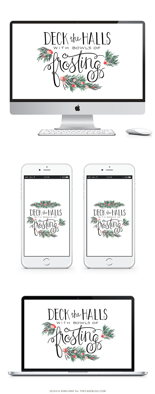 Deck the Halls with Bowls of Frosting| Free Printable and Free Wallpaper for Smartphones, Tablets and Desktops | by Jessica Kirkland for TheCakeBlog.com