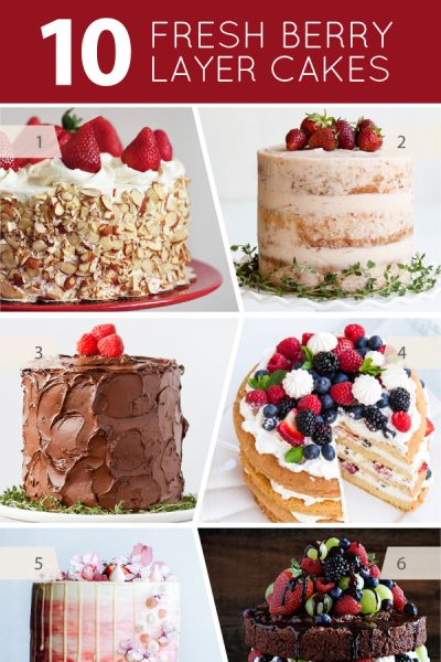 10 Fresh Berry Layer Cakes