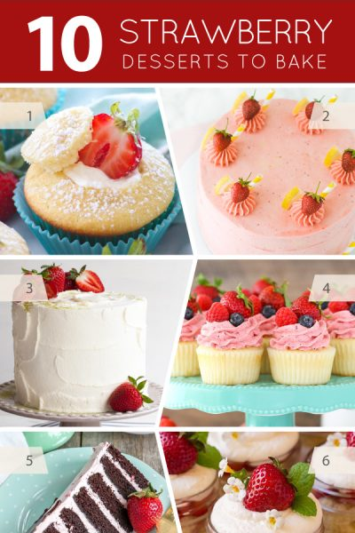 10 Strawberry Desserts to Bake