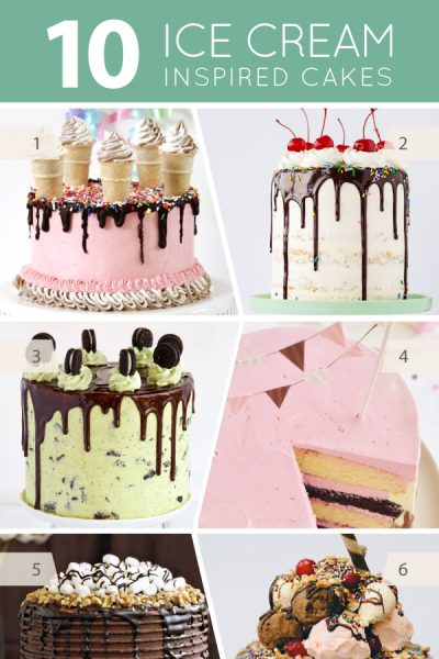 10 Ice Cream Inspired Cakes
