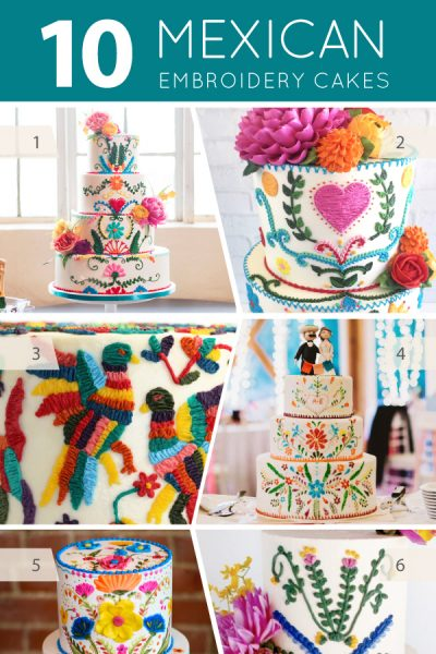 10 Mexican Embroidery Cakes